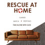 Rescue at Home