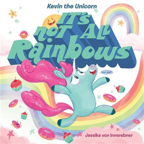 It's Not All Rainbows Book