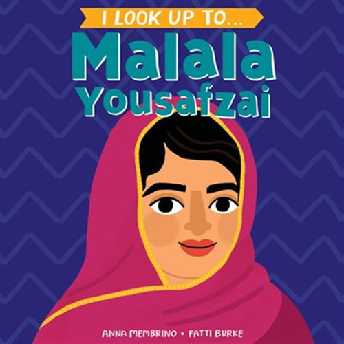 I Look Up to Malala