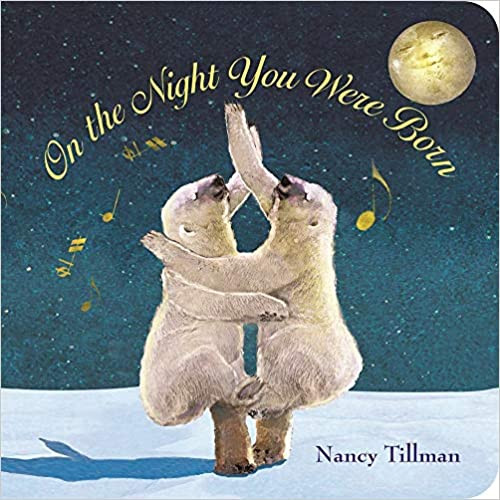 Cover of Nancy Tillman's On the Night You Were Born book