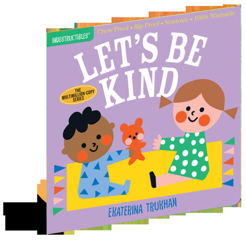 indestructibles let's be kind book