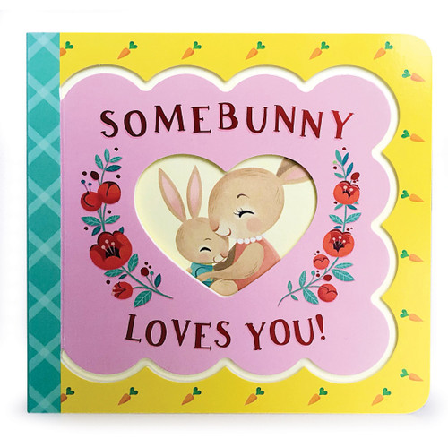 """somebunny loves you"" board book"