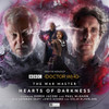 Doctor Who: The War Master Vol. 5: HEARTS OF DARKNESS - Big Finish Audio CD Boxed Set