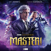 Doctor Who MASTER!  Audio Drama Boxed Set  from Big Finish Starring Eric Roberts and Chase Masterson