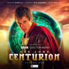 Doctor Who The LONE CENTURION Volume 1  Audio Drama Boxed Set  from Big Finish Starring Arthur Darvill