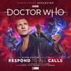 Doctor Who The Ninth Doctor Adventures - RESPOND TO ALL CALLS - Audio Drama CD Boxed Set  from Big Finish Starring Christopher Eccelston