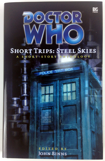 Big Finish Short Trips #5: STEEL SKIES Hardcover Book