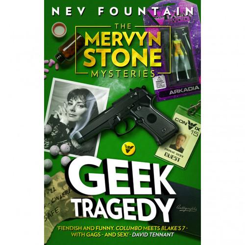 The Mervyn Stone Mysteries - Book 1: GEEK TRAGEDY - Hardback Book