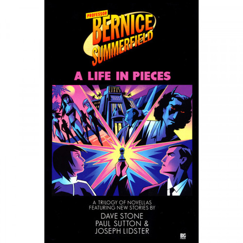 Bernice Summerfield - A LIFE IN PIECES - Big Finish Hardcover Book