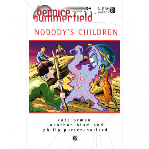 Bernice Summerfield - NOBODY'S CHILDREN - Big Finish Hardcover Book