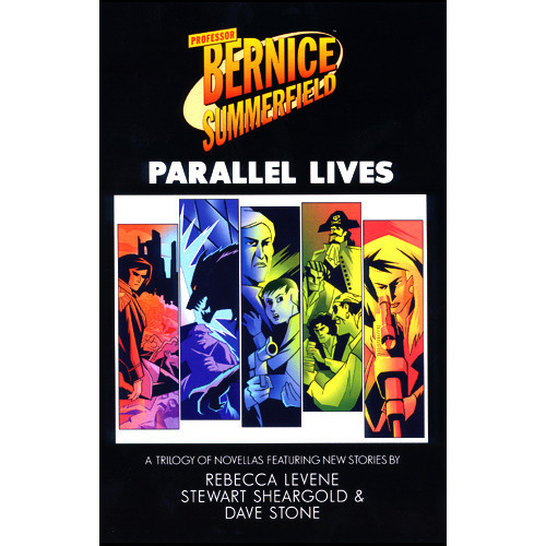 Bernice Summerfield - PARALLEL LIVES - Big Finish Hardcover Book