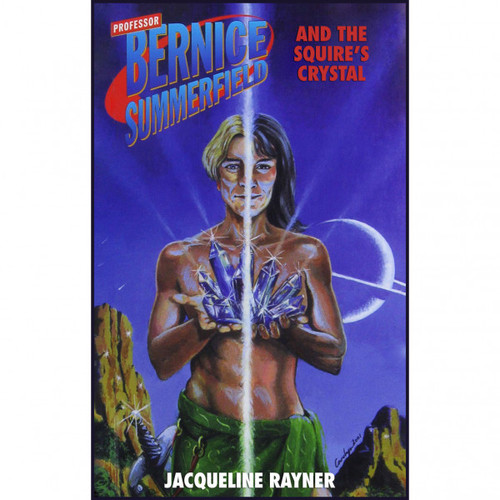 Bernice Summerfield - THE SQUIRE'S CRYSTAL - Paperback Book from Big Finish