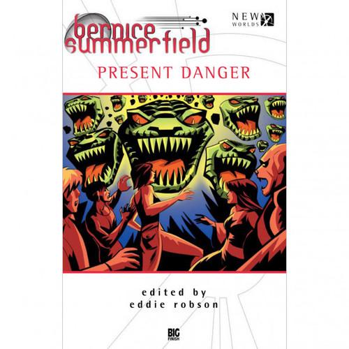 Bernice Summerfield - PRESENT DANGER - Big Finish Hardcover Book of Short Stories