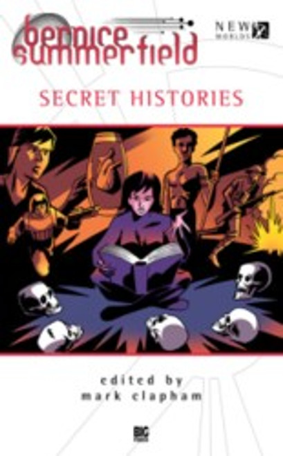 Bernice Summerfield - SECRET HISTORIES - Big Finish Hardcover Book