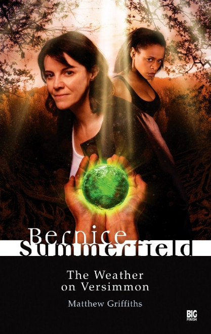 Bernice Summerfield - THE WEATHER ON VERSIMMON - Big Finish Hardcover Book
