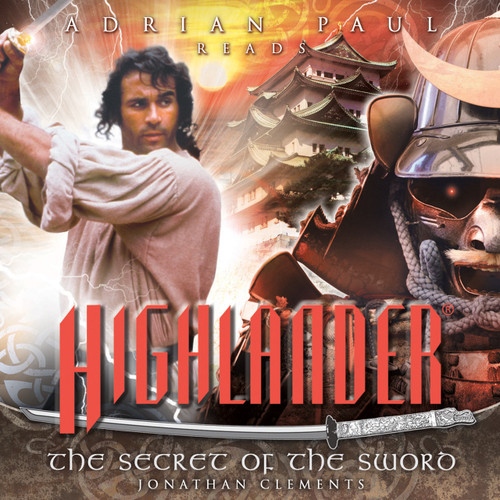 Highlander: #1.3 The Secret of the Sword - Big Finish Audio CD read by Adrian Paul