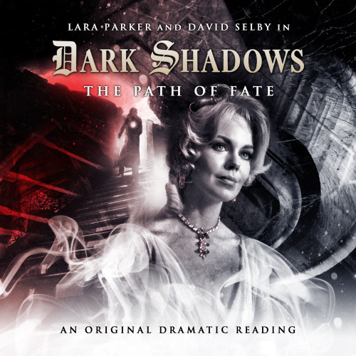 Dark Shadows: THE PATH OF FATE Audio CD #6 from Big Finish
