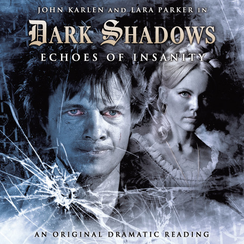 Dark Shadows: ECHOES OF INSANITY Audio CD #8 from Big Finish