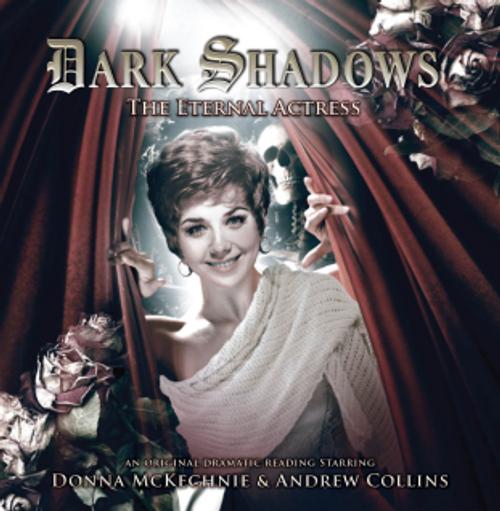 Dark Shadows: The Eternal Actress - Audio CD #25 from Big Finish