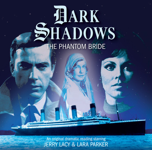 Dark Shadows: THE PHANTOM BRIDE - Audio CD #33 from Big Finish