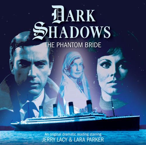 Dark Shadows: The Phantom Bride - Audio CD #33 from Big Finish