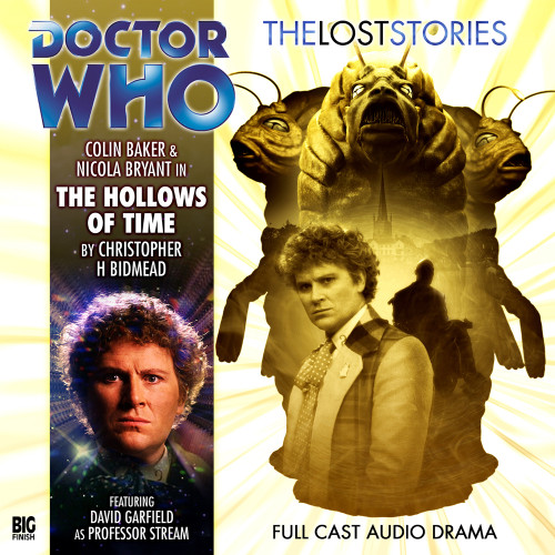 Doctor Who: The HOLLOWS of TIME - The Lost Stories #1.04 - Big Finish Audio CD