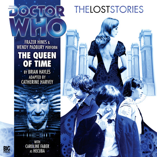 Doctor Who: The QUEEN of TIME - The Lost Stories #4.02 - Big Finish Audio CD
