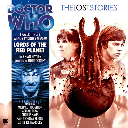 Doctor Who: LORDS of the RED PLANET - The Lost Stories #4.03 - Big Finish Audio CD
