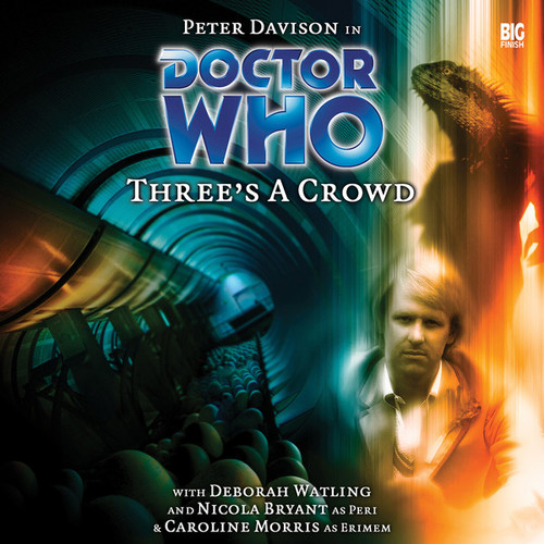 Doctor Who: THREE'S A CROWD - Big Finish 5th Doctor Audio CD #69