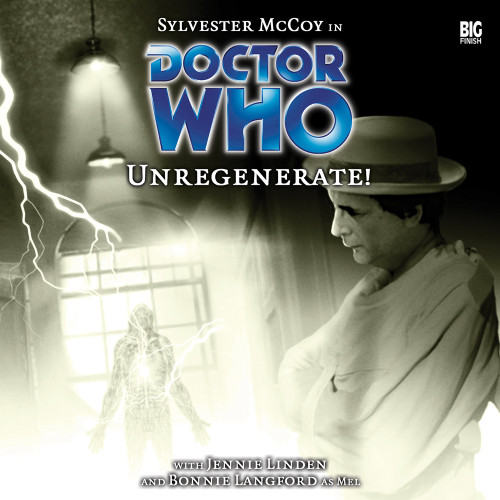 Doctor Who: UNREGENERATE! - Big Finish 7th Doctor Audio CD #70