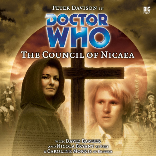 Doctor Who: The COUNCIL OF NICAEA - Big Finish 5th Doctor Audio CD #71 (Last Few)