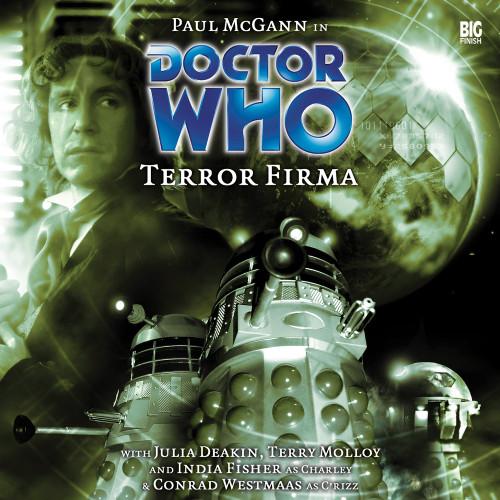 Doctor Who: TERROR FIRMA - Big Finish 8th Doctor Audio CD #72 (Last few)