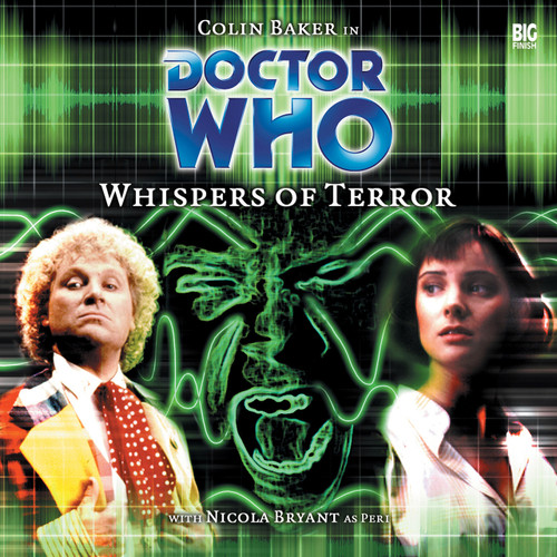 Doctor Who: WHISPERS OF TERROR - Big Finish 6th Doctor Audio CD #3