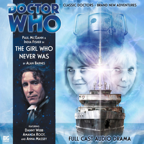 Doctor Who: THE GIRL WHO NEVER WAS - Big Finish 8th Doctor Audio CD #103