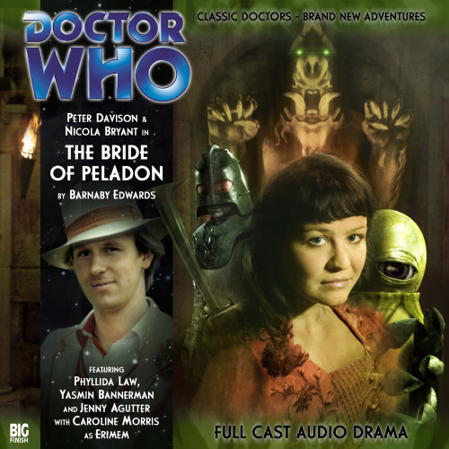 Doctor Who: THE BRIDE OF PELADON - Big Finish 5th Doctor Audio CD #104