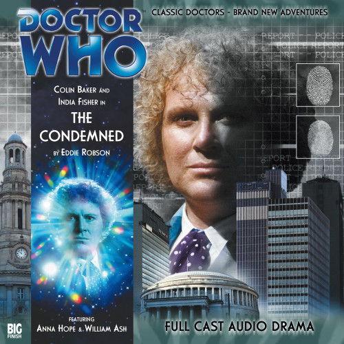 Doctor Who: THE CONDEMNED - Big Finish 6th Doctor Audio CD #105