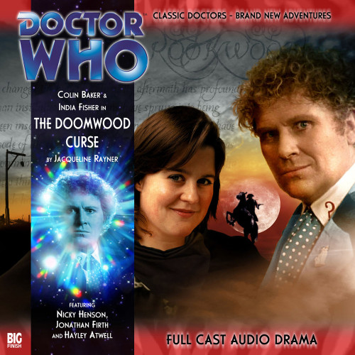 Doctor Who: THE DOOMWOOD CURSE - Big Finish 6th Doctor Audio CD #111