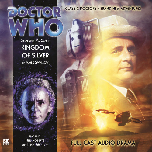 Doctor Who: KINGDOM OF SILVER - Big Finish 7th Doctor Audio CD #112 (Last TWO)