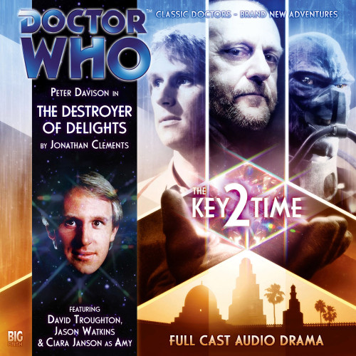 Doctor Who: KEY 2 TIME: THE DESTROYER OF DELIGHTS - Big Finish 5th Doctor Audio CD #118