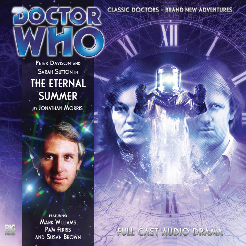 Doctor Who: THE ETERNAL SUMMER - Big Finish 5th Doctor Audio CD #128
