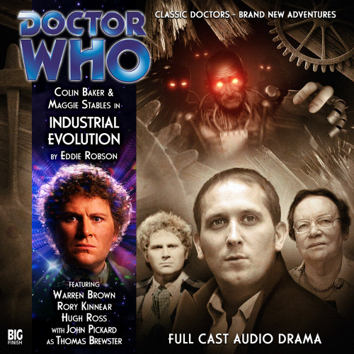 Doctor Who: INDUSTRIAL EVOLUTION - Big Finish 6th Doctor Audio CD #145