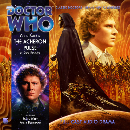 Doctor Who: THE ACHERON PULSE - Big Finish 6th Doctor Audio CD #166