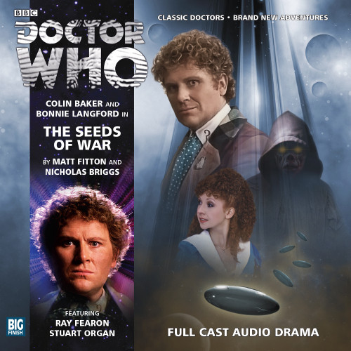 Doctor Who: THE SEEDS OF WAR - Big Finish 6th Doctor Audio CD #171