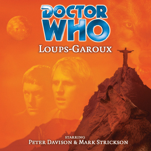 Doctor Who: LOUPS-GAROUX - Big Finish 5th Doctor Audio CD #20