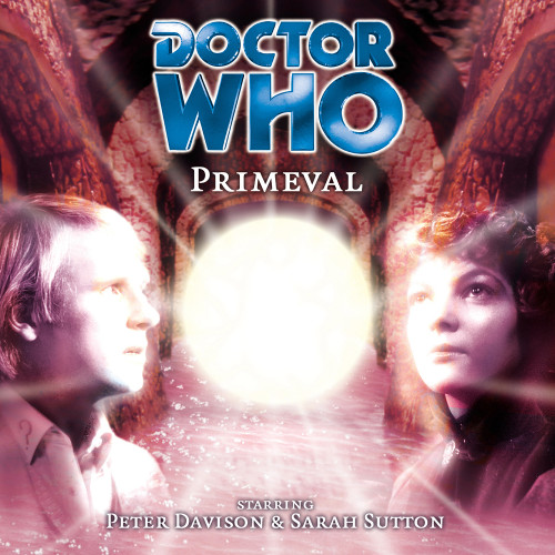 Doctor Who: PRIMEVAL - Big Finish 5th Doctor Audio CD #26