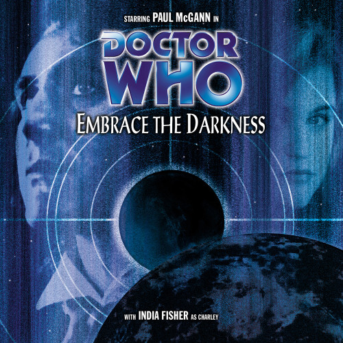 Doctor Who: EMBRACE THE DARKNESS - Big Finish 8th Doctor Audio CD #31