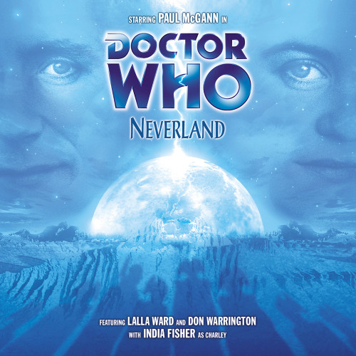 Doctor Who: NEVERLAND - Big Finish 8th Doctor Audio CD #33 (Last Few)
