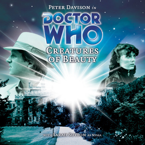 Doctor Who: CREATURES OF BEAUTY - Big Finish 5th Doctor Audio CD #44