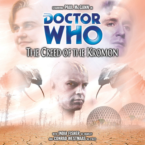 Doctor Who: The Creed of the Kromon - Big Finish Audio CD #53