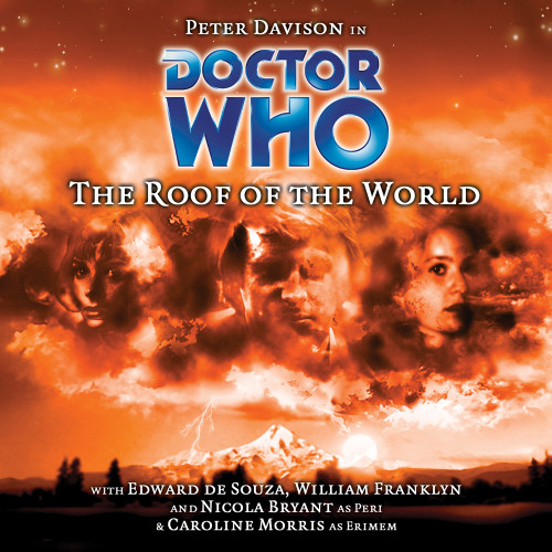 Doctor Who: THE ROOF OF THE WORLD - Big Finish 5th Doctor Audio CD #59